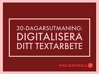 Digitalisera ditt textarbete