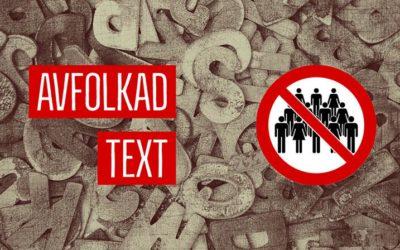 Avfolkad text saknar människor
