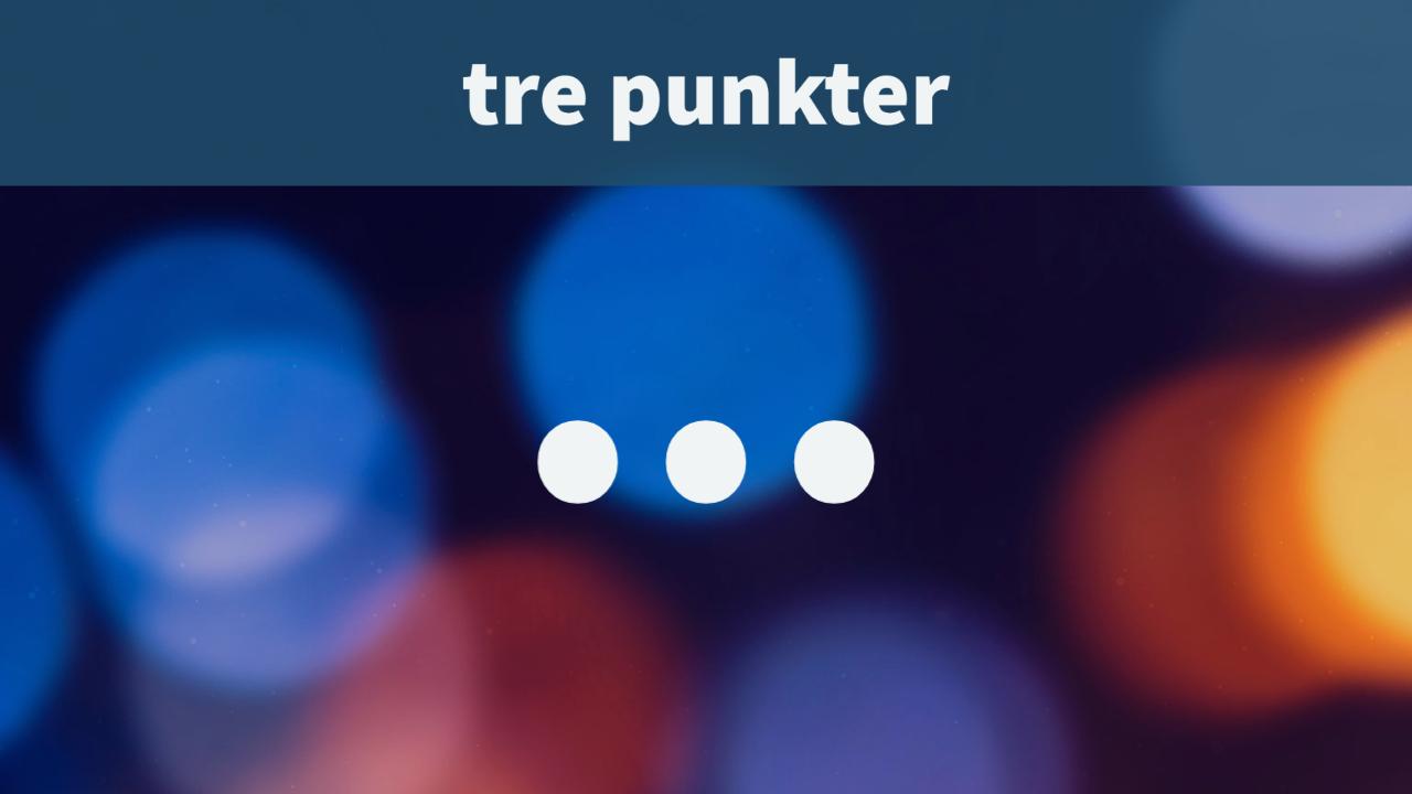 """Texten """"tre punkter ..."""" mot bakgrund av suddiga, färgade punkter"""