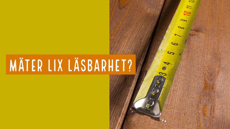 """Bild på måttband och texten """"Mäter lix läsbarhet?"""""""